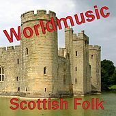 Play & Download Scottish Folk by Various Artists | Napster