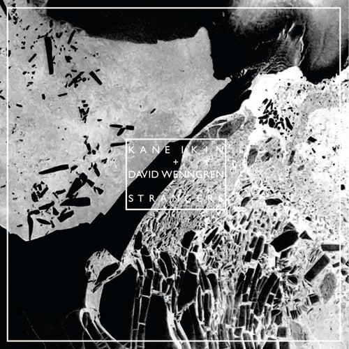 Play & Download Strangers by Kane Ikin | Napster