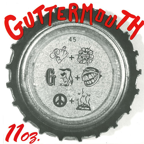 Play & Download 11 Oz by Guttermouth | Napster