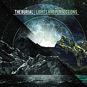 Play & Download Lights and Perfections by The Burial | Napster