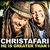 Play & Download He Is Greater Than I by Christafari | Napster