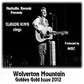 Wolverton Mountain Golden Gold Issue by Claude  King