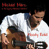 Play & Download Moody Road by Michael Marc | Napster