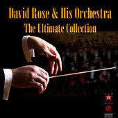 The Ultimate Collection by David Rose And His Orchestra