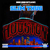 Play & Download Houston by Slim Thug | Napster