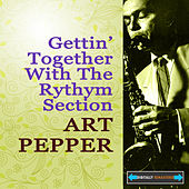 Play & Download Gettin' Together With The Rhythm Section by Various Artists | Napster
