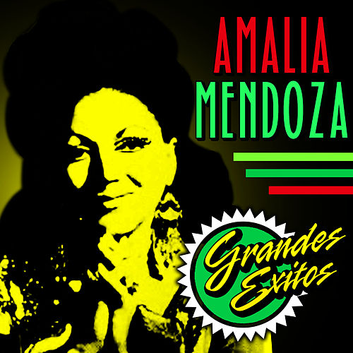 Play & Download Grandes Exitos by Amalia Mendoza | Napster