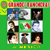 Play & Download 20 Grandes Rancheras de México by Various Artists | Napster