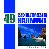 Play & Download 49 Essential Tracks for Harmony, Vol 2 by Studio Sunset | Napster