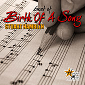 Play & Download Best of Birth of a Song by Stuart Hamblen | Napster