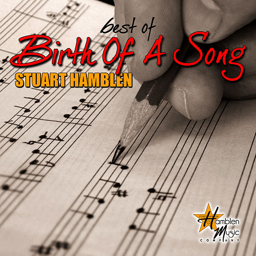 Best of Birth of a Song by Stuart Hamblen