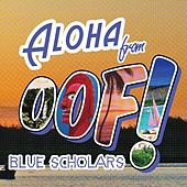 Play & Download Oof! EP by Blue Scholars | Napster