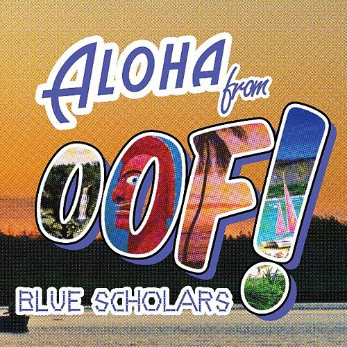 Oof! EP by Blue Scholars