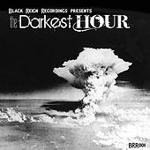 Play & Download The Darkest Hour by Various Artists | Napster