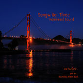 Play & Download Songwriter Three: Homeward Bound by Pat Surface | Napster