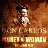 Money & Woman (Original Mix) by Don Carlos