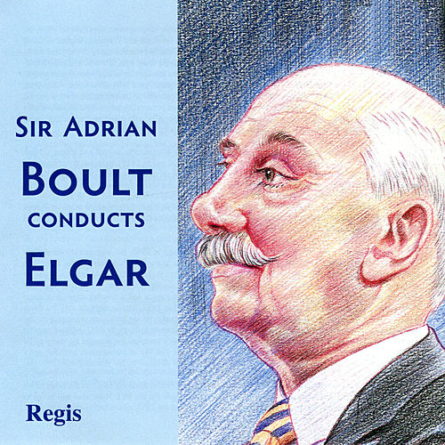 Play & Download Sir Adrian Boult Conducts Elgar by Various Artists | Napster