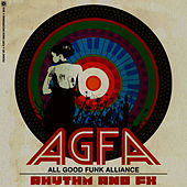 Play & Download Rhythm & FX EP by All Good Funk Alliance | Napster