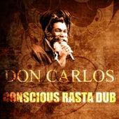 Conscious Rasta Dub by Don Carlos