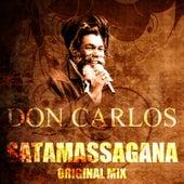 Satamassagana (Original Mix) by Don Carlos