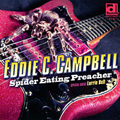 Play & Download Spider Eating Preacher by Eddie C. Campbell | Napster