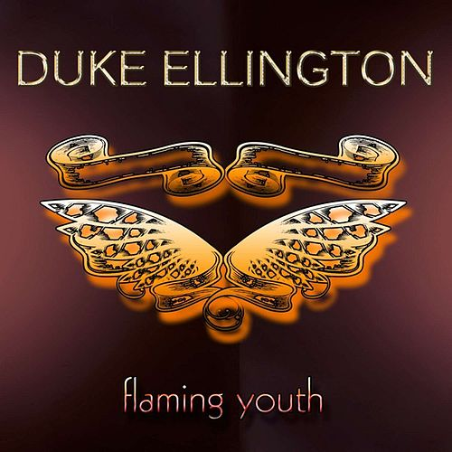 Play & Download Flaming Youth by Duke Ellington | Napster