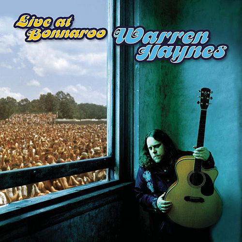 Play & Download Live At Bonnaroo by Warren Haynes | Napster
