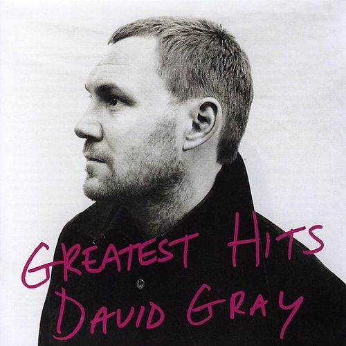 Greatest Hits by David Gray