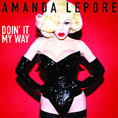Play & Download Doin' It My Way by Amanda Lepore | Napster