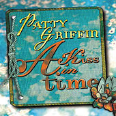 A Kiss in Time by Patty Griffin