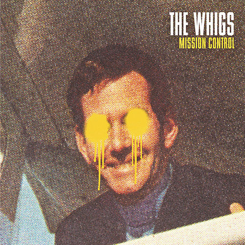 Play & Download Mission Control by The Whigs | Napster
