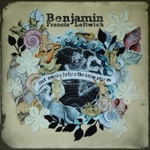 Play & Download Last Smoke Before the Snowstorm by Benjamin Francis Leftwich | Napster
