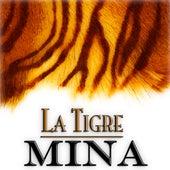La Tigre by Mina