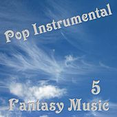 Fantasy Music 5 by Various Artists