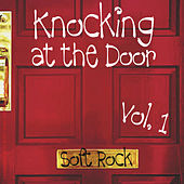 Knocking At the Door Soft Rock Vol 1 by Various Artists
