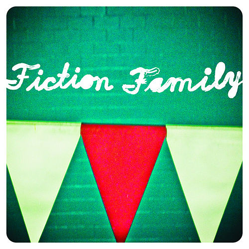 Play & Download Fiction Family by Fiction Family | Napster