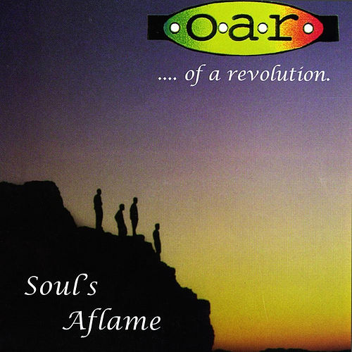Play & Download Soul's Aflame by O.A.R. | Napster