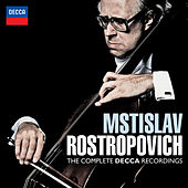 Play & Download Mstislav Rostropovich - The Complete Decca Recordings by Mstislav Rostropovich | Napster