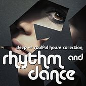 Play & Download Rhythm & Dance (Deep & Soulful House Collection) by Various Artists | Napster