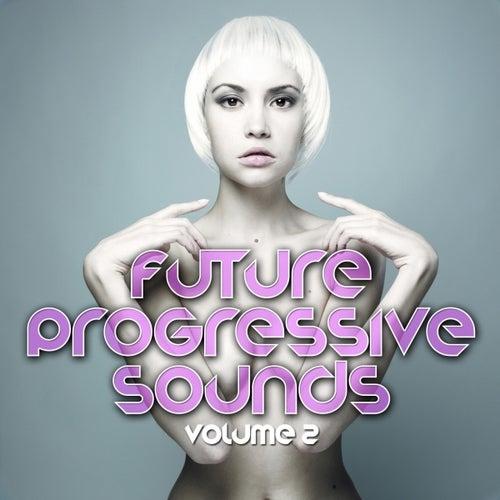 Future Progressive Sounds (Vol. 2) by Various Artists