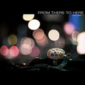 Play & Download From There to Here by Various Artists | Napster