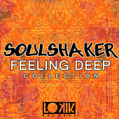 Play & Download Soulshaker - Feeling Deep Collection by Various Artists | Napster