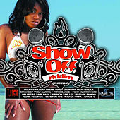 Show Off Riddim by Various Artists