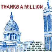 Play & Download Thanks a Million (Original 1935 Soundtrack Recording) by Various Artists | Napster