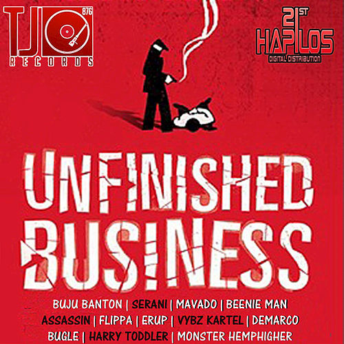 Play & Download Unfinished Business by Various Artists | Napster