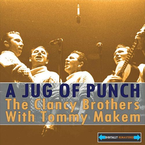 Play & Download A Jug Of Punch by The Clancy Brothers | Napster
