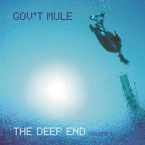 The Deep End Vol. 1 by Gov't Mule