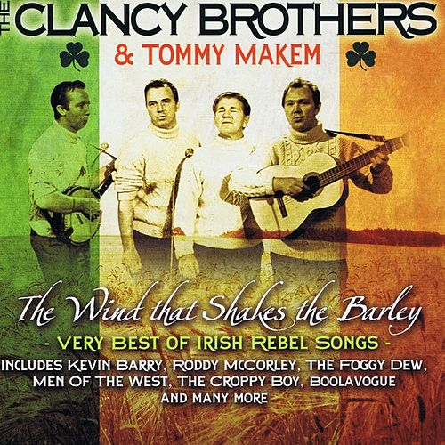 The Wind That Shakes the Barley by The Clancy Brothers