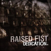 Play & Download Dedication by Raised Fist | Napster