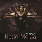 Play & Download The Flood by Katie Melua | Napster